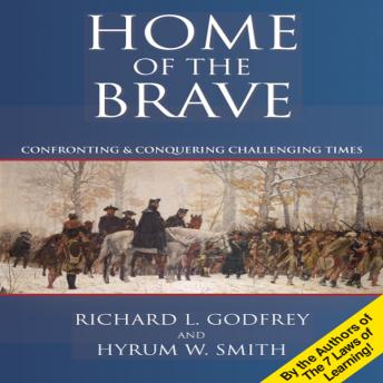 Home the Brave: Confronting & Conquering Challenging Time