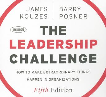 Leadership Challenge: The Most Trusted Source on Becoming a Better Leader