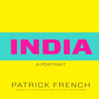Download India: A Portrait by Patrick French