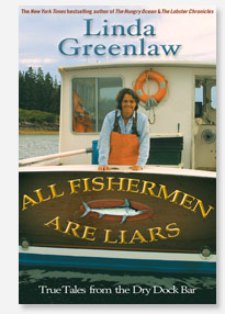 All Fishermen Are Liars, Linda Greenlaw