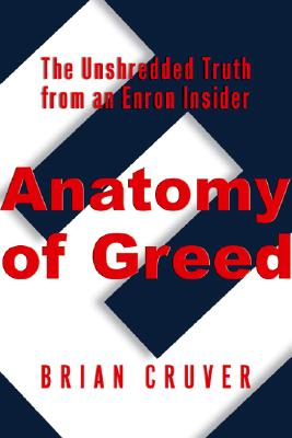 Anatomy of Greed, Audio book by Brian Cruver