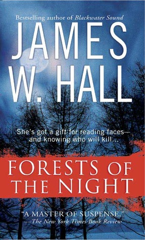 Forests of the Night, James W. Hall