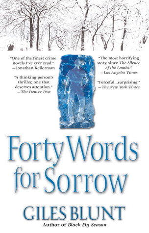 Forty Words for Sorrow, Giles Blunt
