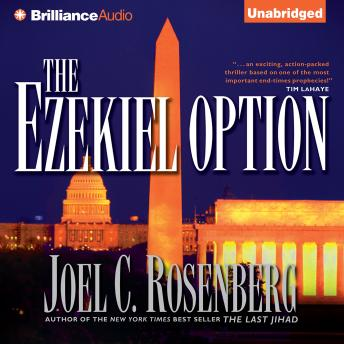 Ezekiel Option, Joel C. Rosenberg
