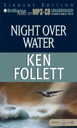 Night Over Water, Ken Follett