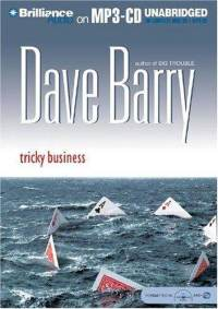 Tricky Business, Dave Barry