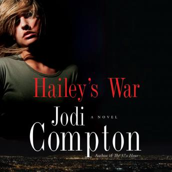 Hailey's War, Jodi Compton