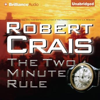Two Minute Rule, Robert Crais