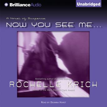 Now You See Me..., Rochelle Krich