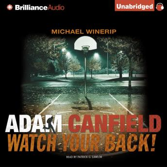 Adam Canfield Watch Your Back!, Michael Winerip