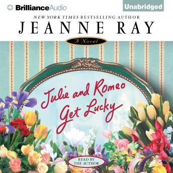 Julie and Romeo Get Lucky, Jeanne Ray