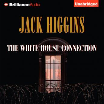 White House Connection, Jack Higgins