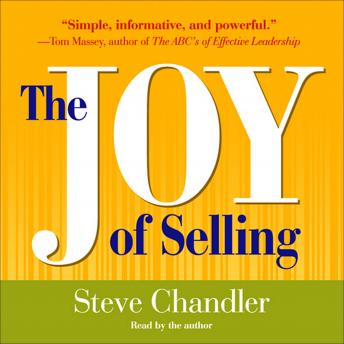 Joy of Selling, Steve Chandler