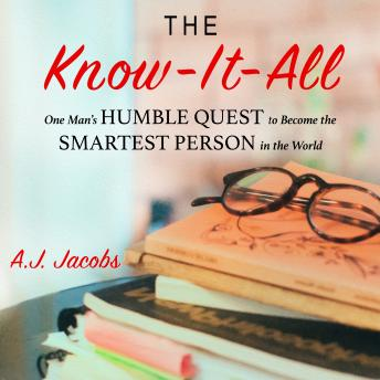 Know-It-All, A.J. Jacobs
