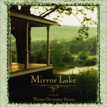 Mirror Lake, Thomas Christopher Greene