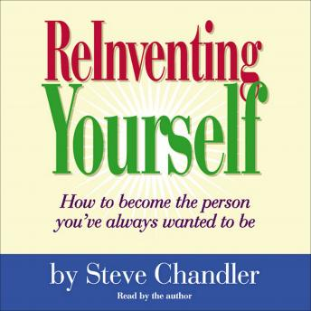 ReInventing Yourself, Steve Chandler
