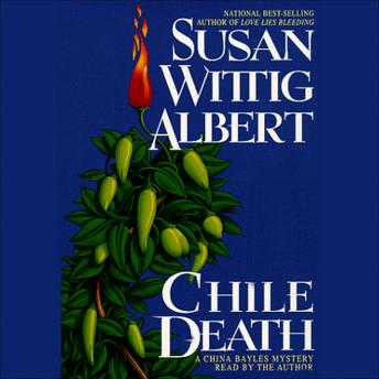 Chile Death: A China Bayles Mystery, Susan Wittig Albert