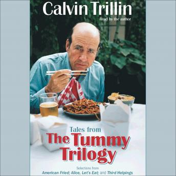 Tales from the Tummy Trilogy, Calvin Trillin