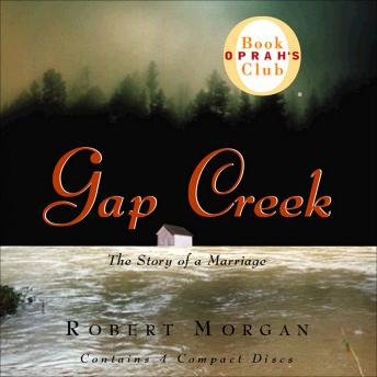 Gap Creek: The Story of a Marriage, Robert Morgan