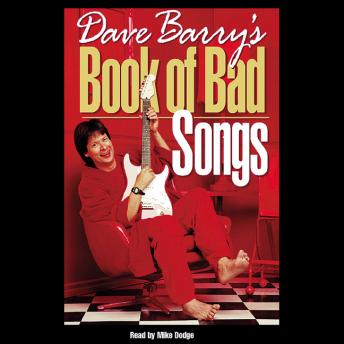 Dave Barry's Book of Bad Songs, Dave Barry