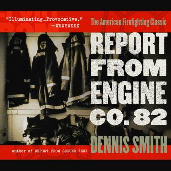 Report from Engine Co. 82