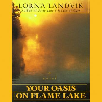 Your Oasis on Flame Lake
