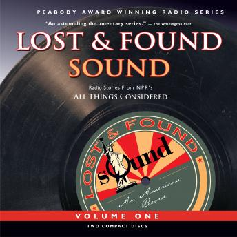 Lost and Found Sound, The Kitchen Sisters , Jay Allison