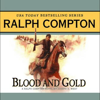 Blood and Gold: A Ralph Compton Novel by Joseph A. West
