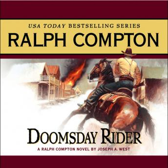 Doomsday Rider: A Ralph Compton Novel by Joseph A. West, Ralph Compton, Joseph A. West