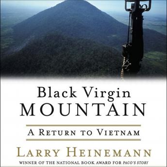 Black Virgin Mountain: A Return to Vietnam, Larry Heinemann