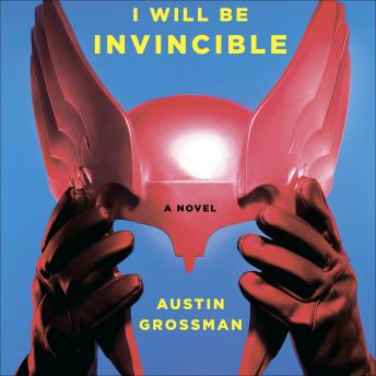 Soon I Will Be Invincible, Austin Grossman