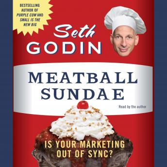 Meatball Sundae: Is Your Marketing Out of Synch?