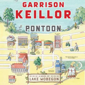 Pontoon, Audio book by Garrison Keillor