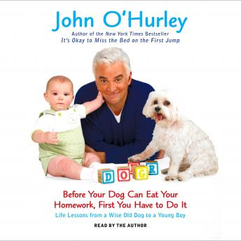 Before Your Dog Can Eat Your Homework, First You Have to Do It, John O'Hurley