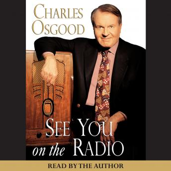 See You on the Radio, Charles Osgood