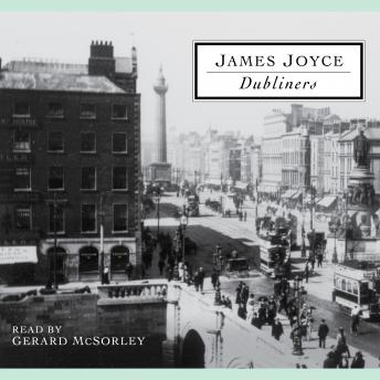 Dubliners: A Selection of Short Stories, James Joyce