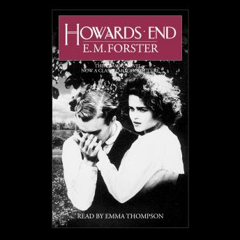 Howards End: Centennial Edition, E.M. Forster