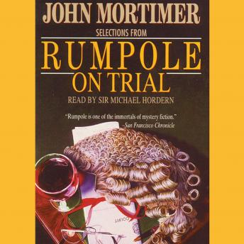 Rumpole on Trial: Selections
