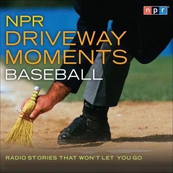 NPR Driveway Moments: Baseball, Various Artists