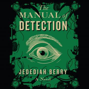 Manual of Detection, Jedediah Berry