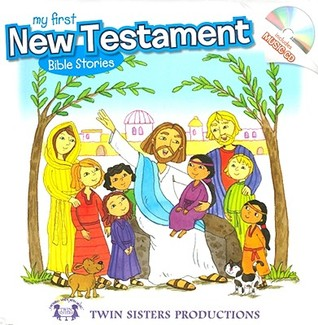 My First New Testament Bible Stories, Kim Mitzo Thompson