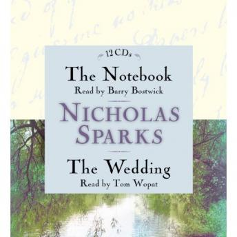 Notebook & The Wedding Box Set: Featuring the Unabridged Audio Recordings of The Notebook and The Wedding, Nicholas Sparks