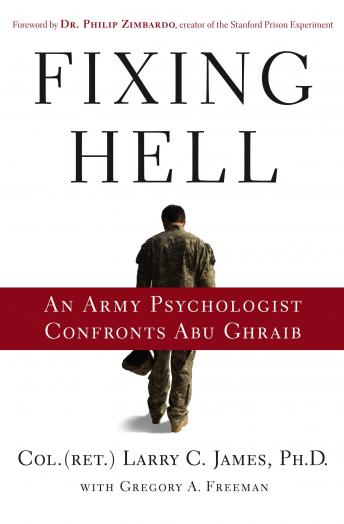 Fixing Hell, Col. (ret.) Larry C. James, Ph.D.