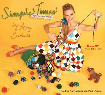 Simple Times: Crafts for Poor People, Amy Sedaris