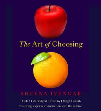 Art of Choosing, Sheena Iyengar