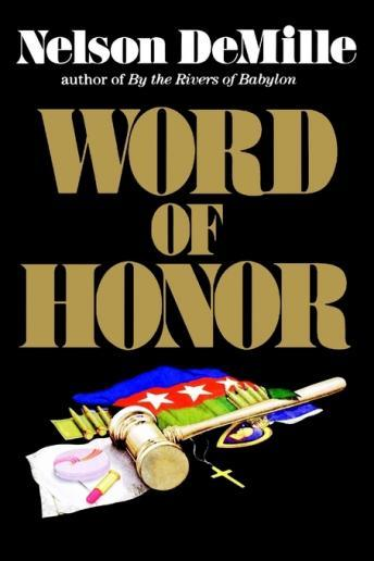 Word of Honor, Nelson DeMille