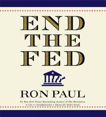 Download End the Fed by Ron Paul