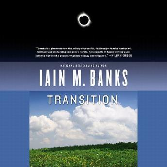 Transition, Iain M. Banks
