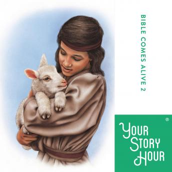 Bible Comes Alive: Album 02, Your Story Hour