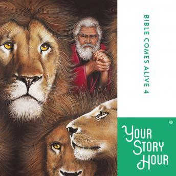 Bible Comes Alive: Album 04, Your Story Hour